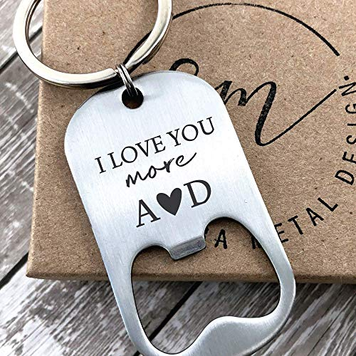 MOR-BOT - Valentines Day Gift Keychain Bottle Opener Personalized Boyfriend Gift Idea For Him Men's Gift For Him Husband I Love You More Bottle Opener